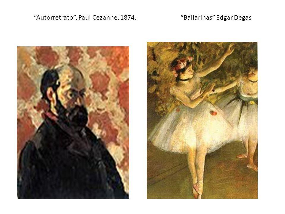 Autorretrato, Paul Cezanne. 1874. Bailarinas Edgar Degas