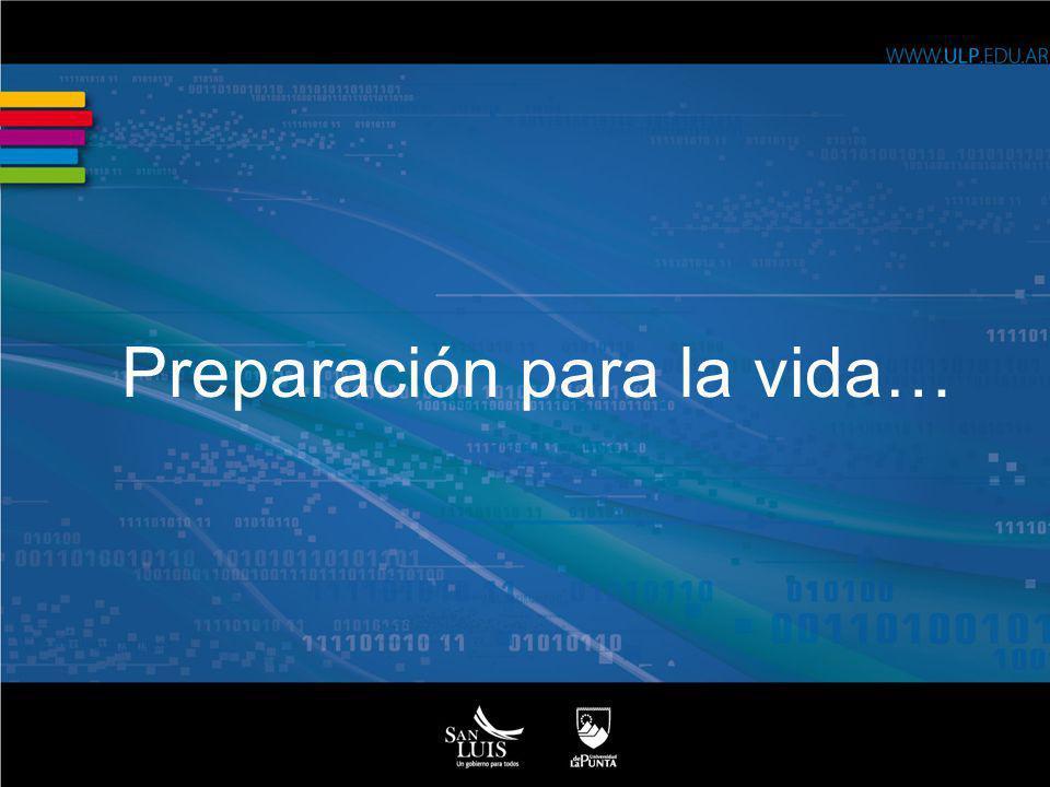 Preparación para la vida…