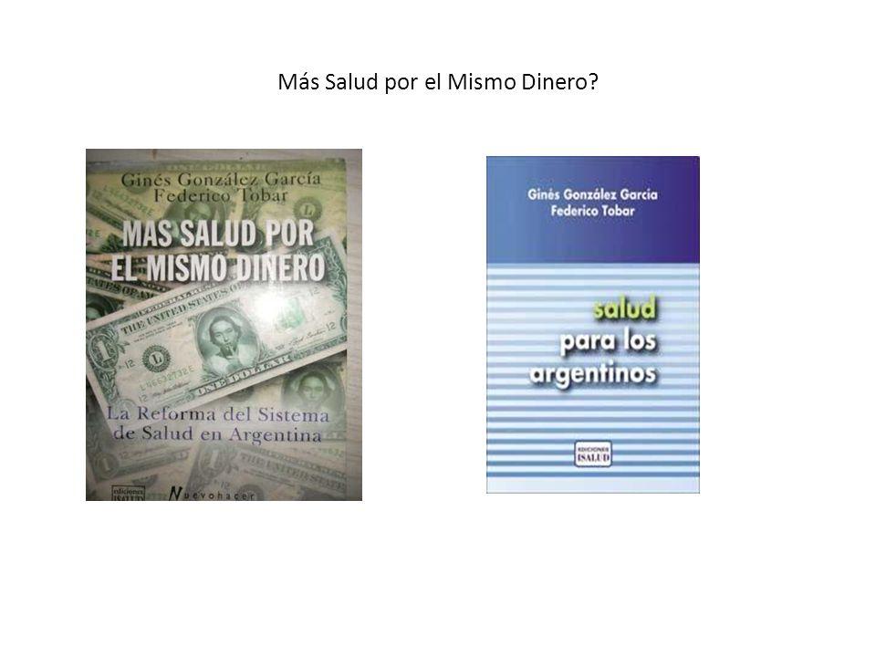 Más Salud por el Mismo Dinero