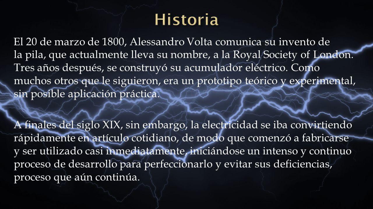 El 20 de marzo de 1800, Alessandro Volta comunica su invento de la pila, que actualmente lleva su nombre, a la Royal Society of London. Tres años desp