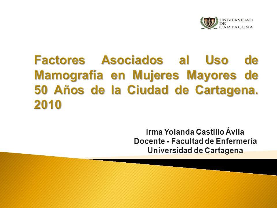 Se recomienda realizar cada dos años Suecia, México y la Unión Europea Colombia (Resolución 0412 de 2000) Mamografía Efecto protector en mujeres de 50 a 69 años Disminución de la mortalidad en 25% a 35% Programa de detección temprana del cáncer Cáncer de mama Mortalidad de 478.687 mujeres