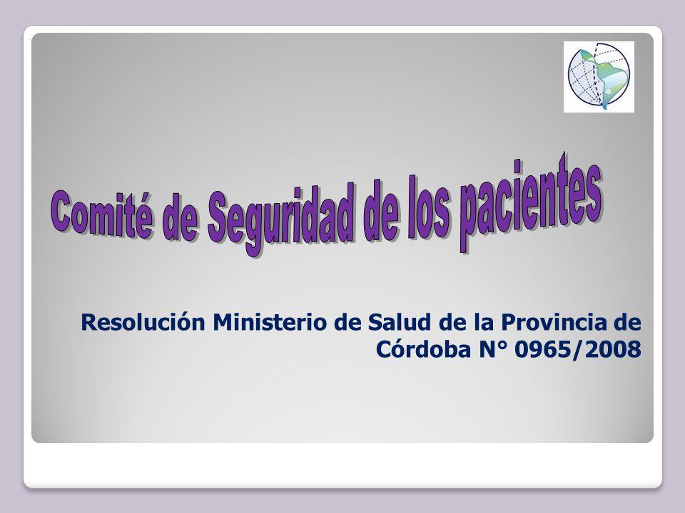 Resolución Ministerio de Salud de la Provincia de Córdoba N° 0965/2008