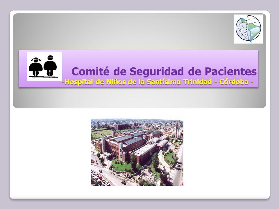 Comité de Seguridad de Pacientes -Hospital de Niños de la Santísima Trinidad - Córdoba - -Hospital de Niños de la Santísima Trinidad - Córdoba - Comité de Seguridad de Pacientes -Hospital de Niños de la Santísima Trinidad - Córdoba - -Hospital de Niños de la Santísima Trinidad - Córdoba -