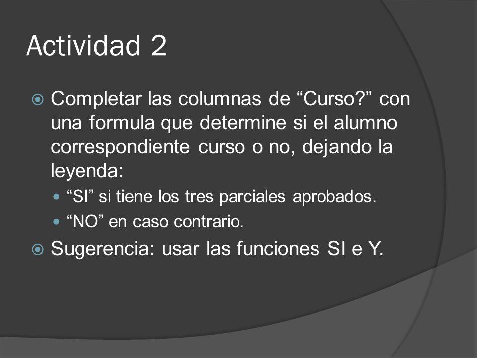 Actividad 2 Completar las columnas de Curso.