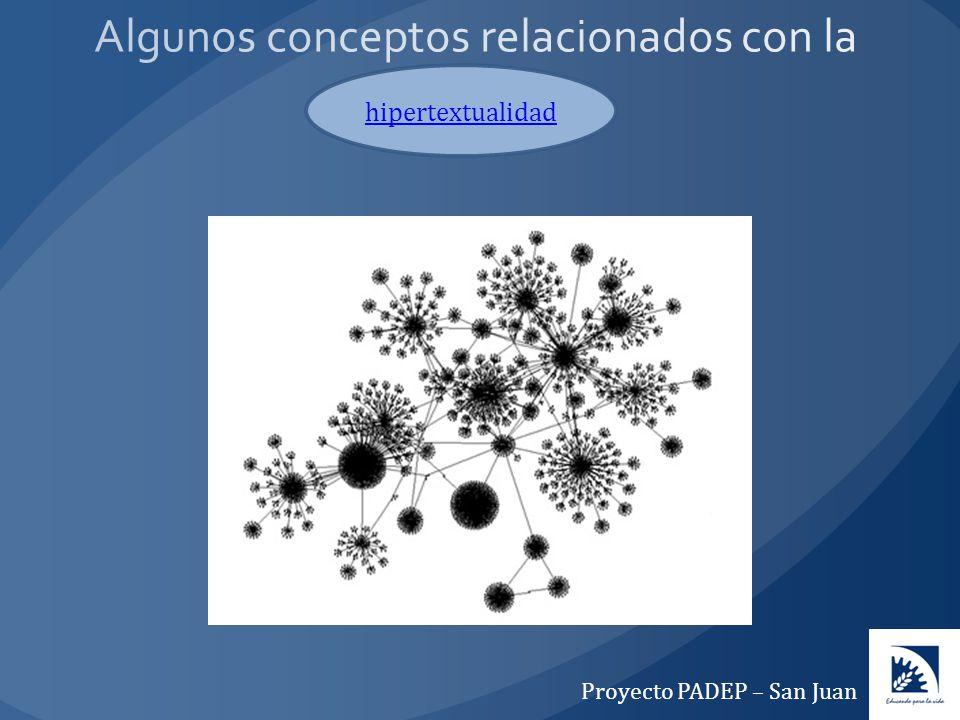 hipertextualidad Proyecto PADEP – San Juan