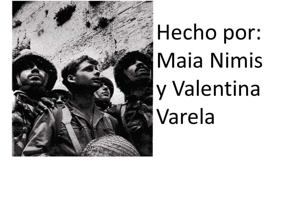 Hecho por: Maia Nimis y Valentina Varela