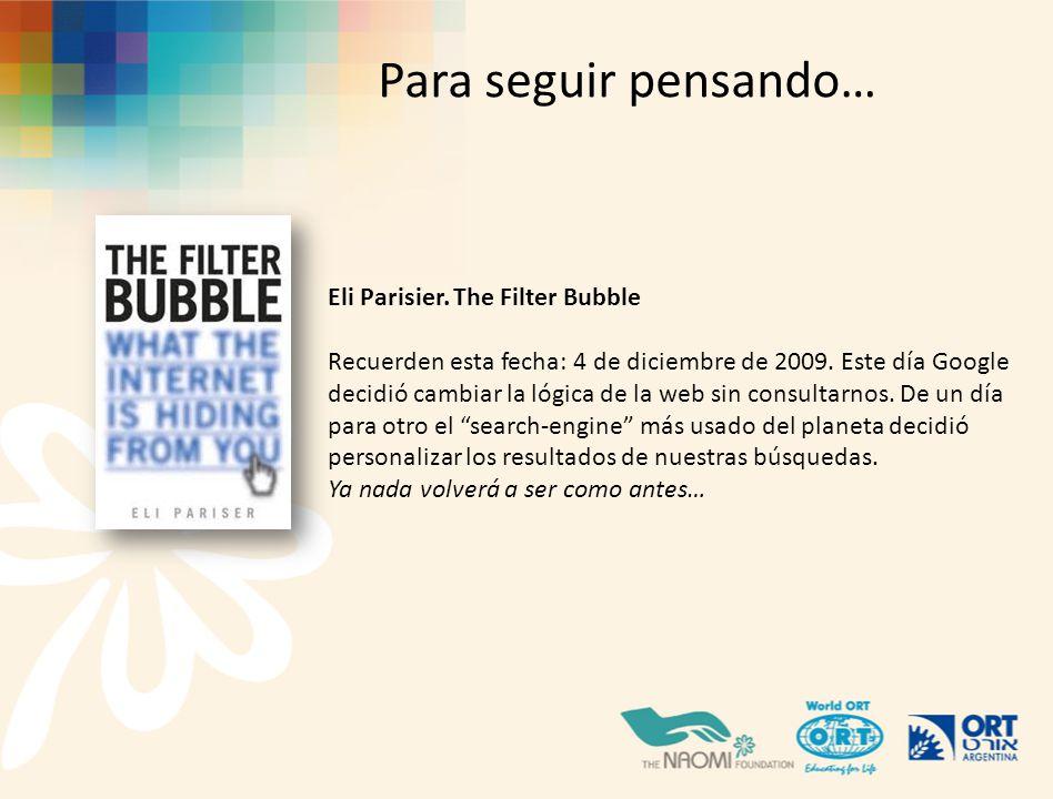 Eli Parisier.The Filter Bubble Recuerden esta fecha: 4 de diciembre de 2009.
