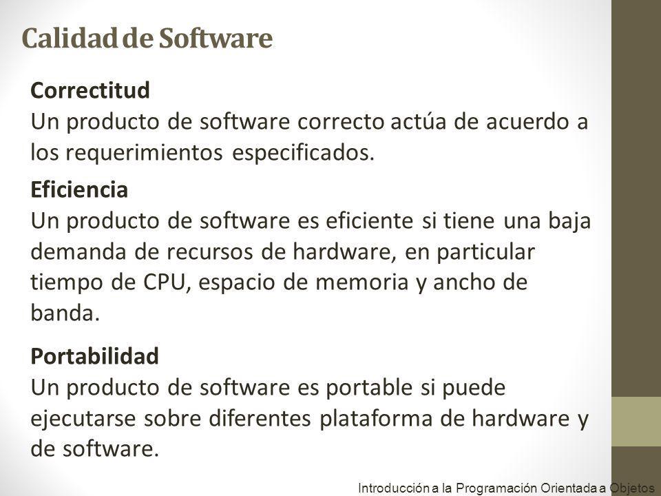 Correctitud Un producto de software correcto actúa de acuerdo a los requerimientos especificados.