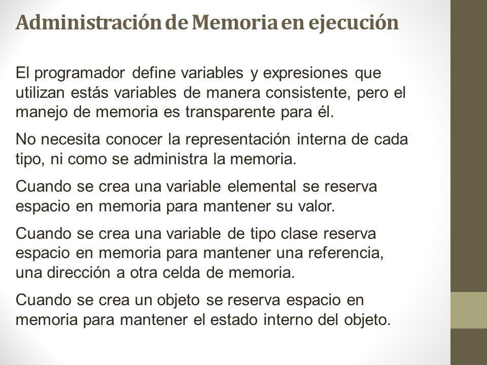 El programador define variables y expresiones que utilizan estás variables de manera consistente, pero el manejo de memoria es transparente para él.