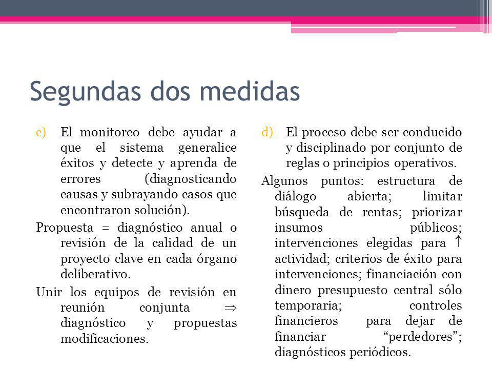 Segundas dos medidas c)El monitoreo debe ayudar a que el sistema generalice éxitos y detecte y aprenda de errores (diagnosticando causas y subrayando casos que encontraron solución).