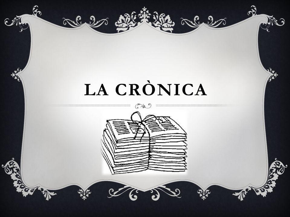 LA CRÒNICA