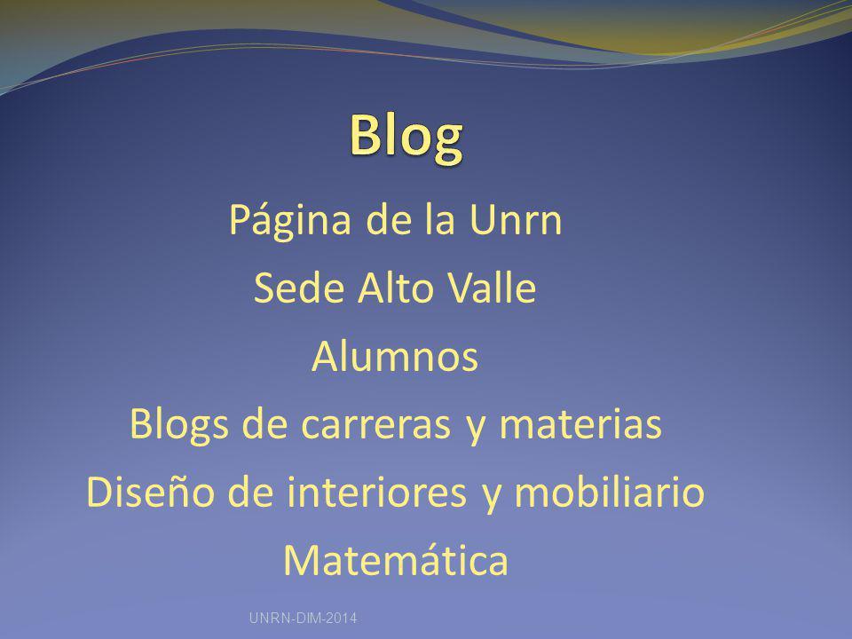 Página de la Unrn Sede Alto Valle Alumnos Blogs de carreras y materias Diseño de interiores y mobiliario Matemática UNRN-DIM-2014