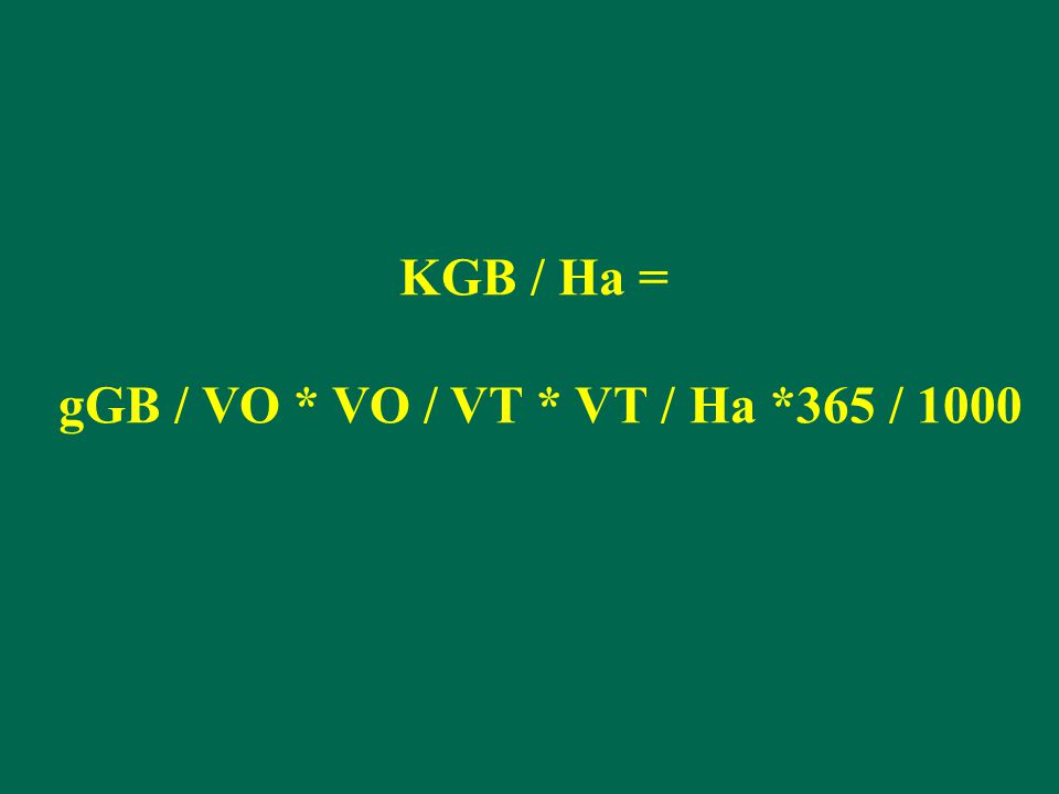 KGB / Ha = gGB / VO * VO / VT * VT / Ha *365 / 1000