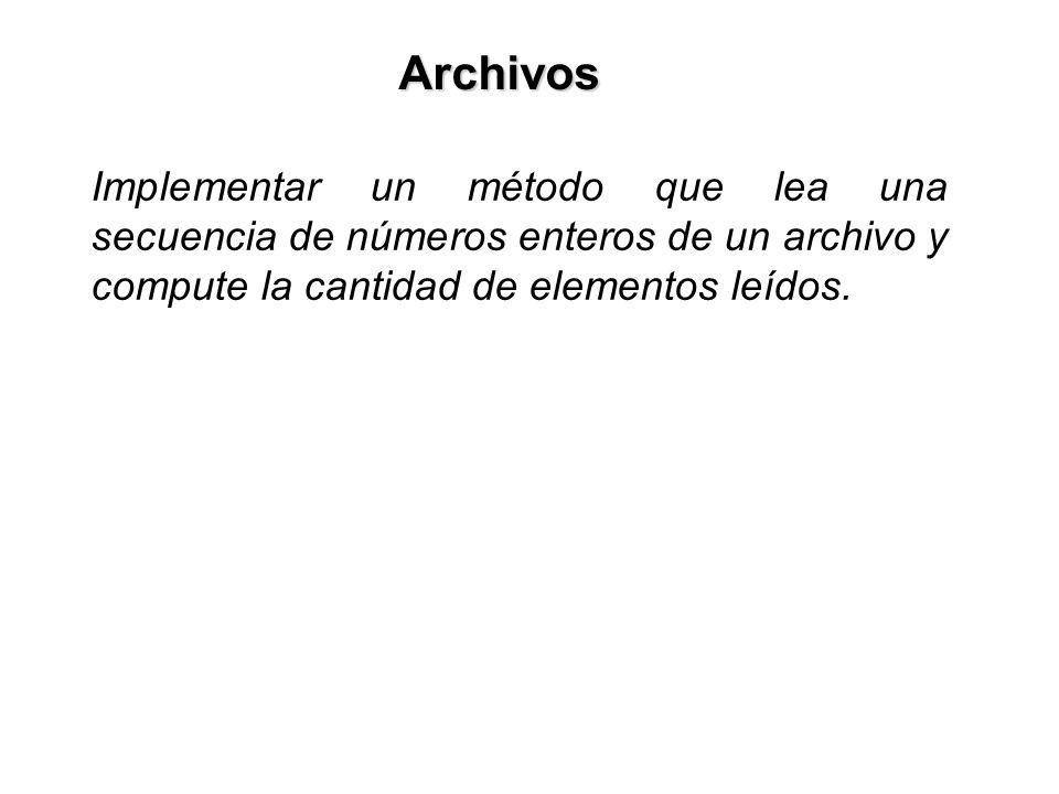 Implementar un método que lea una secuencia de números enteros de un archivo y compute la cantidad de elementos leídos.