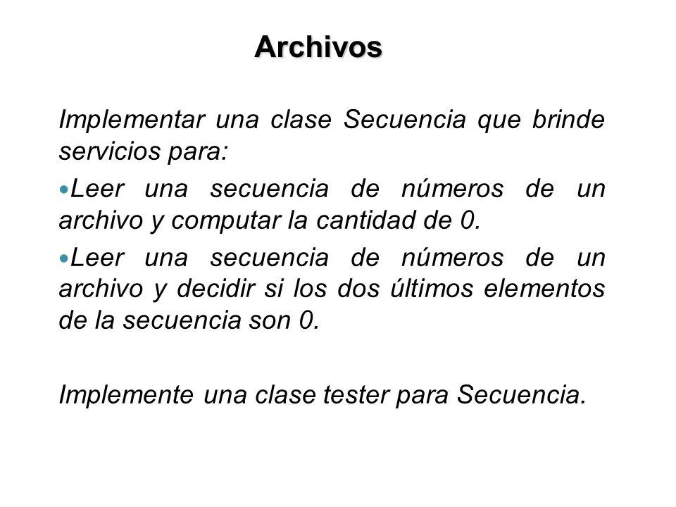 Implementar una clase Secuencia que brinde servicios para: Leer una secuencia de números de un archivo y computar la cantidad de 0.