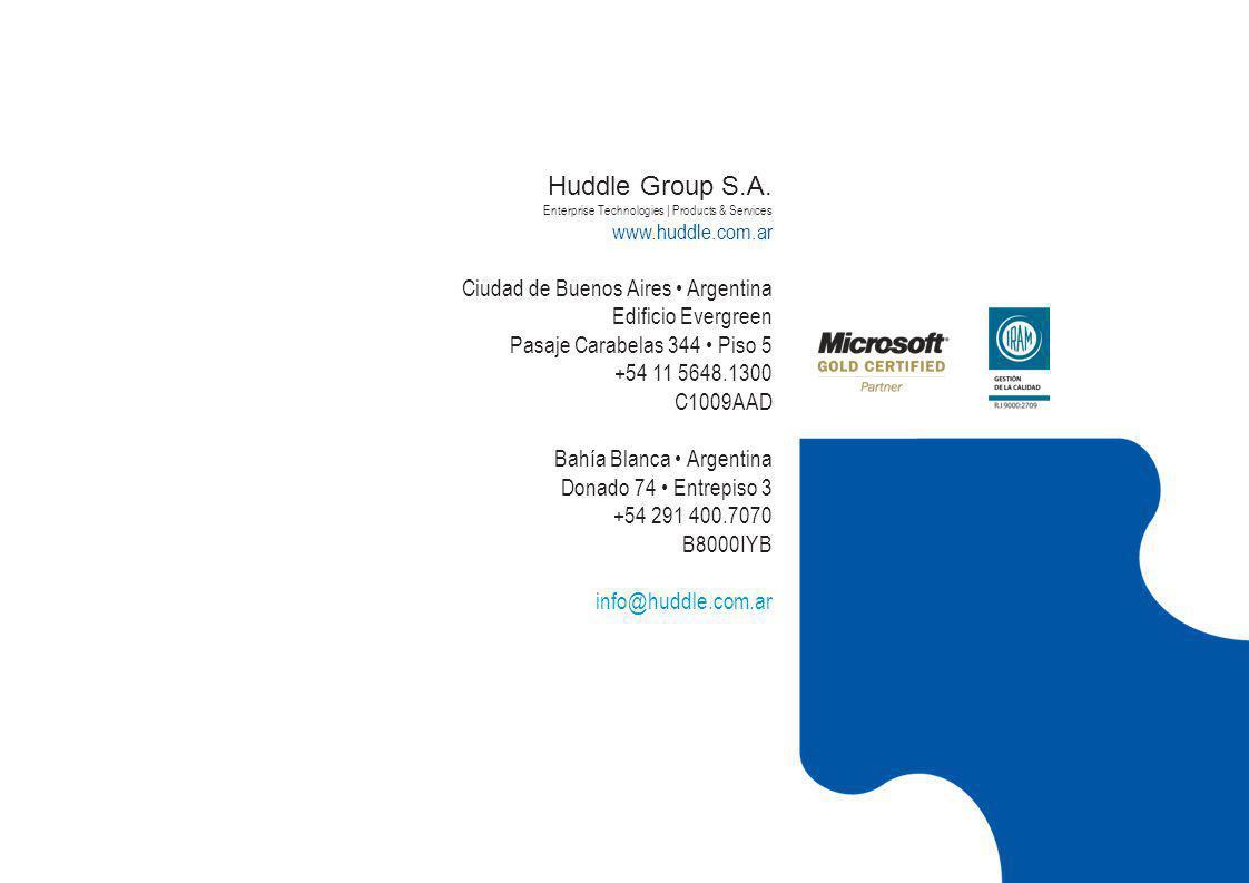 Huddle Group S.A. Enterprise Technologies | Products & Services www.huddle.com.ar Ciudad de Buenos Aires Argentina Edificio Evergreen Pasaje Carabelas