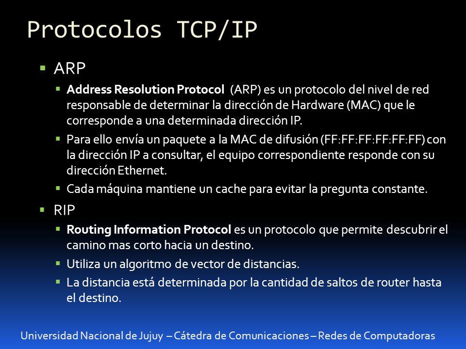 Universidad Nacional de Jujuy – Cátedra de Comunicaciones – Redes de Computadoras ARP Address Resolution Protocol (ARP) es un protocolo del nivel de red responsable de determinar la dirección de Hardware (MAC) que le corresponde a una determinada dirección IP.