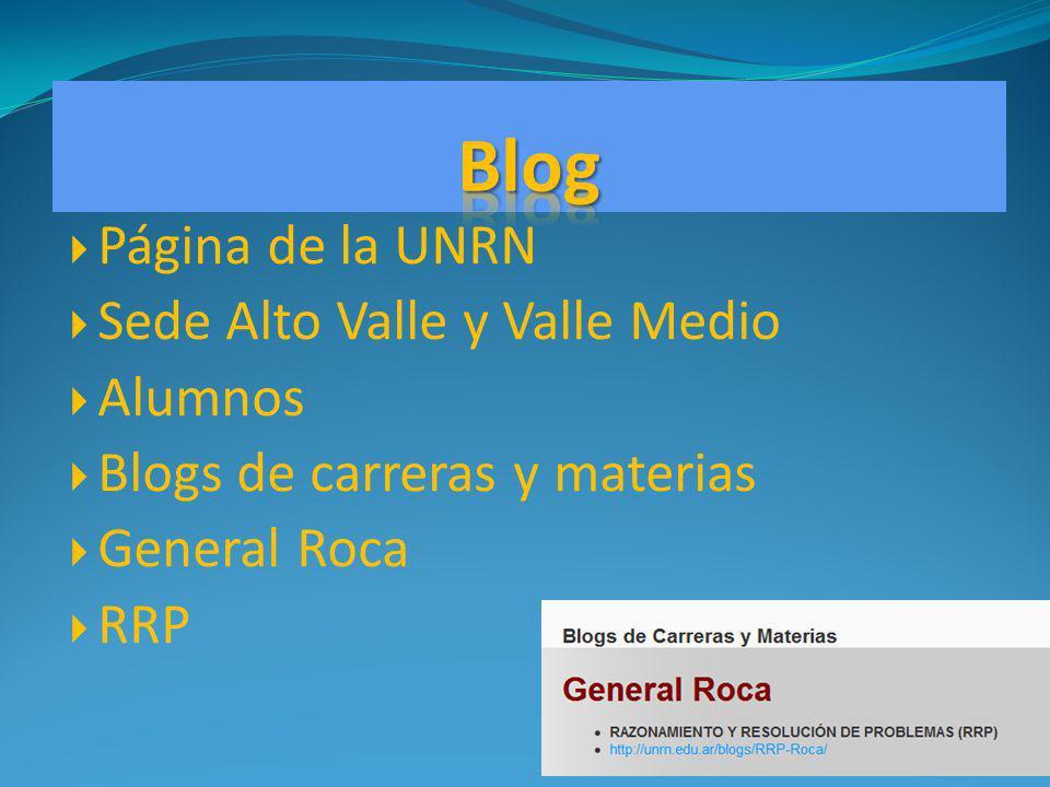 Página de la UNRN Sede Alto Valle y Valle Medio Alumnos Blogs de carreras y materias General Roca RRP