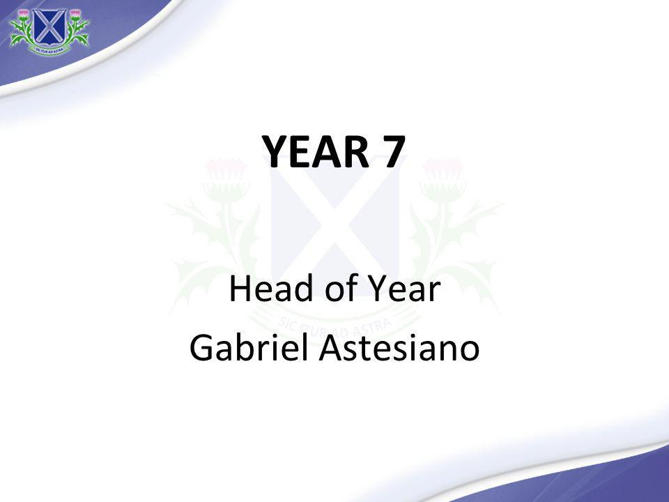YEAR 7 Head of Year Gabriel Astesiano
