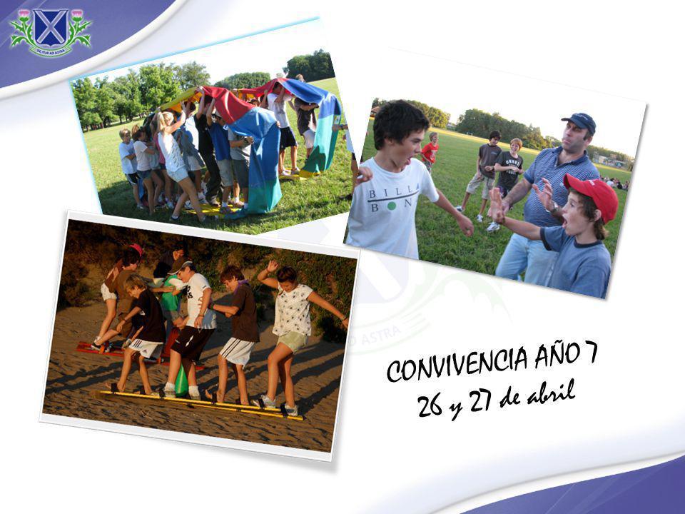 CONVIVENCIA AÑO 7 26 y 27 de abril