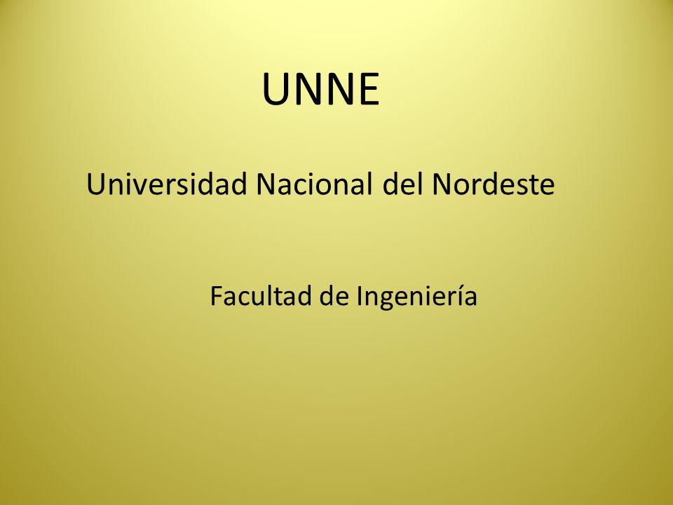 UNNE Universidad Nacional del Nordeste Facultad de Ingeniería