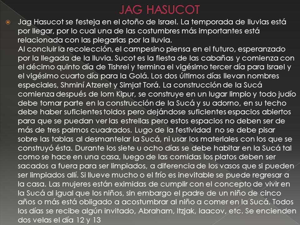 Jag Hasucot se festeja en el otoño de Israel.