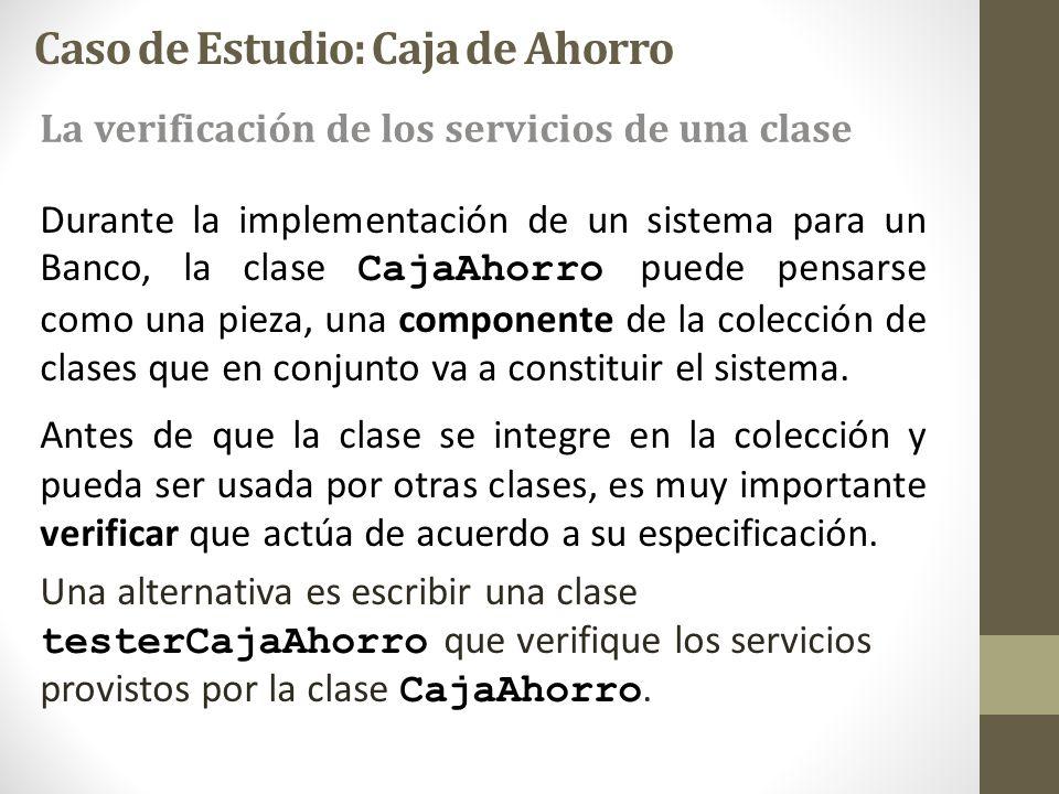 Durante la implementación de un sistema para un Banco, la clase CajaAhorro puede pensarse como una pieza, una componente de la colección de clases que