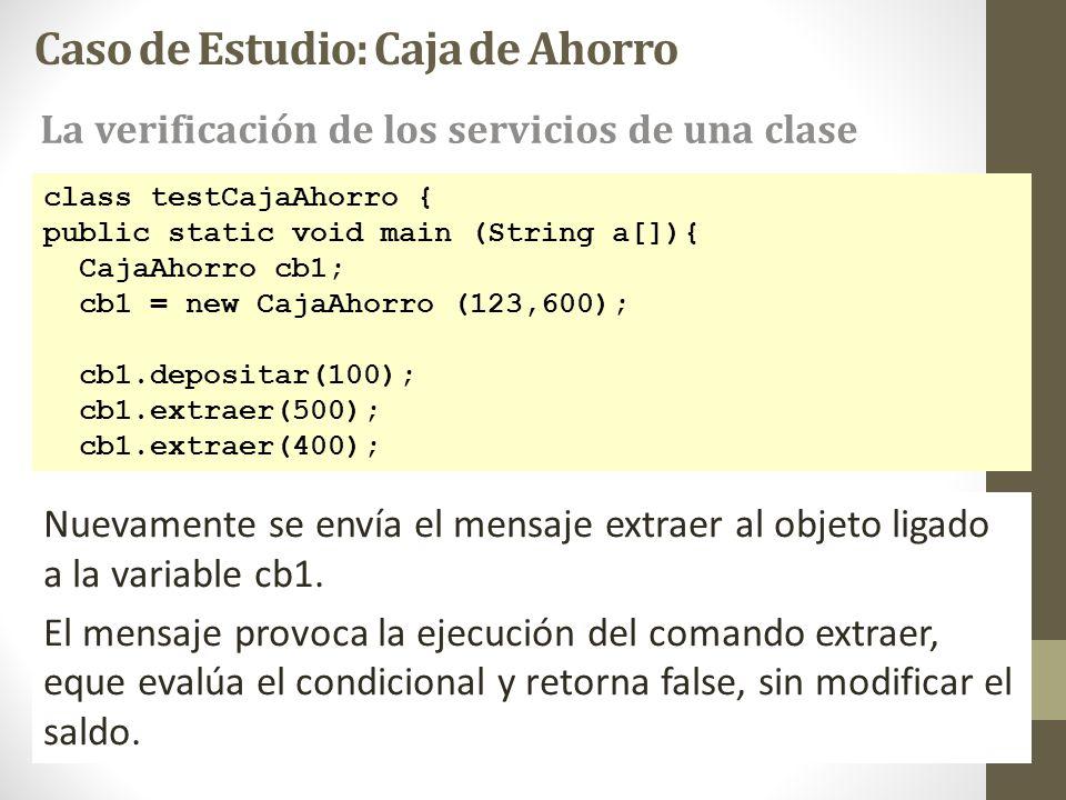 class testCajaAhorro { public static void main (String a[]){ CajaAhorro cb1; cb1 = new CajaAhorro (123,600); cb1.depositar(100); cb1.extraer(500); cb1