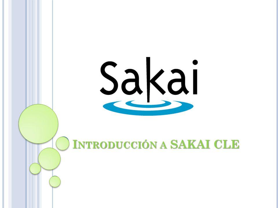 I NTRODUCCIÓN A SAKAI CLE