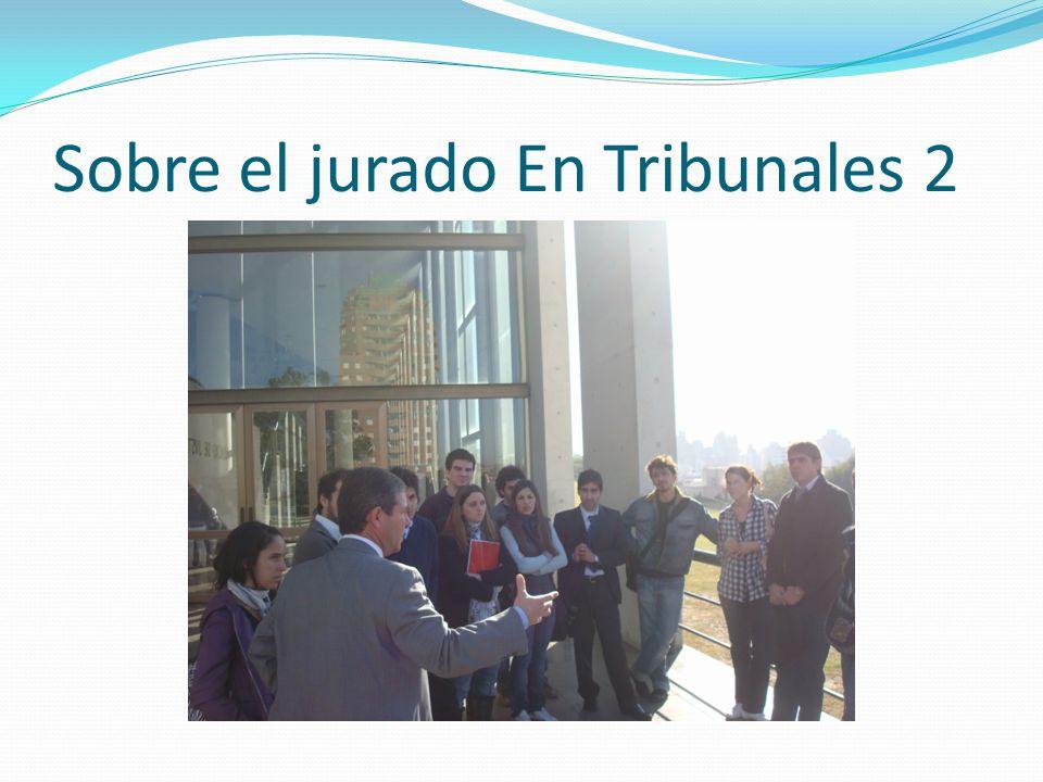 Sobre el jurado En Tribunales 2