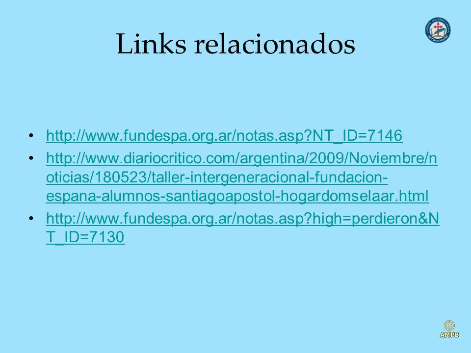 Links relacionados http://www.fundespa.org.ar/notas.asp?NT_ID=7146 http://www.diariocritico.com/argentina/2009/Noviembre/n oticias/180523/taller-inter