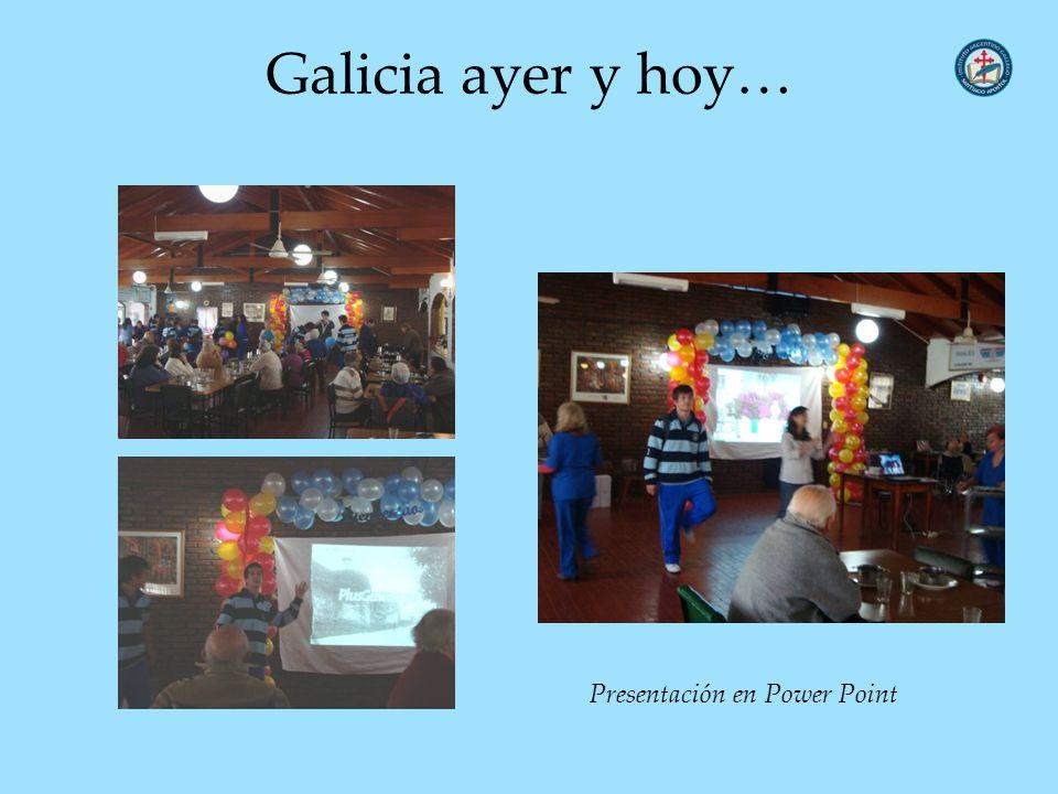 Galicia ayer y hoy… Presentación en Power Point