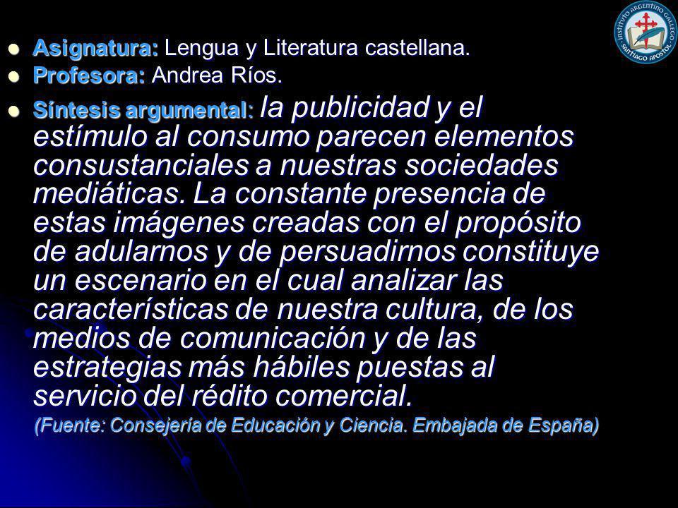 Asignatura: Lengua y Literatura castellana. Asignatura: Lengua y Literatura castellana.