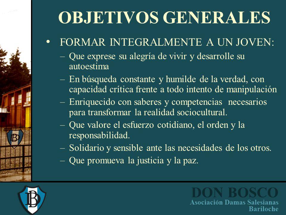 DON BOSCO Asociación Damas Salesianas Bariloche PROYECTO EDUCATIVO INSTITUCIONAL (PEI) ORIENTACIONES GENERALES (IDEARIO DE ESCUELAS SALESIANAS) PROGRA