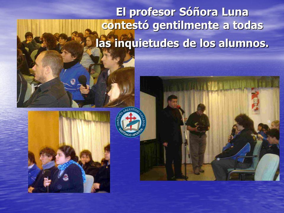 El profesor Sóñora Luna contestó gentilmente a todas las inquietudes de los alumnos.