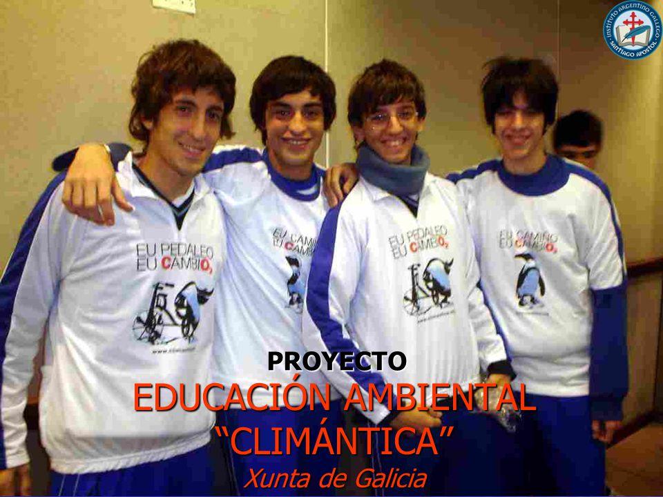 PROYECTO EDUCACIÓN AMBIENTAL CLIMÁNTICA Xunta de Galicia