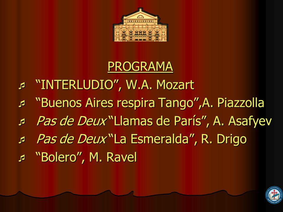 PROGRAMA PROGRAMA INTERLUDIO, W.A.Mozart INTERLUDIO, W.A.