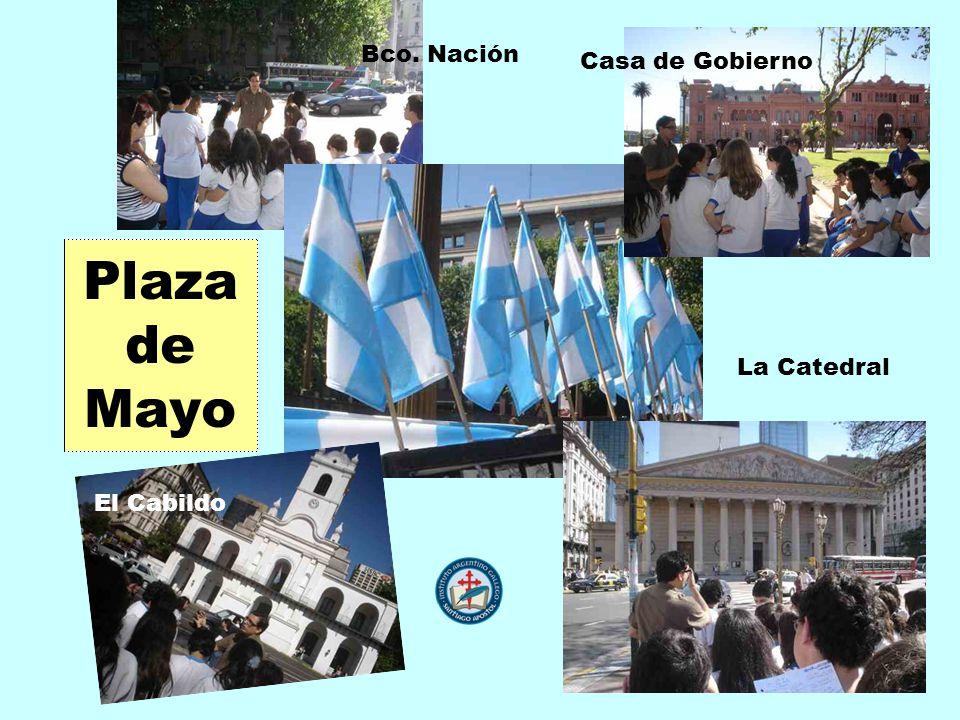 Bco. Nación El Cabildo Casa de Gobierno La Catedral
