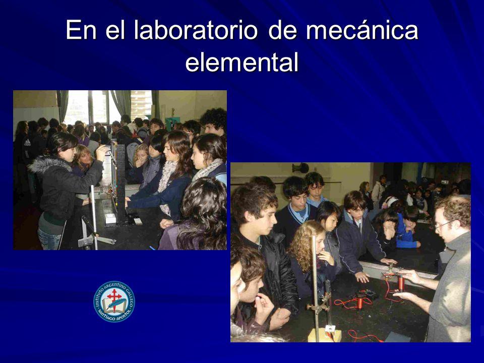 En el laboratorio de mecánica elemental