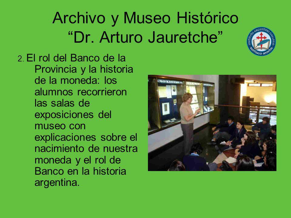 Archivo y Museo Histórico Dr. Arturo Jauretche 2.