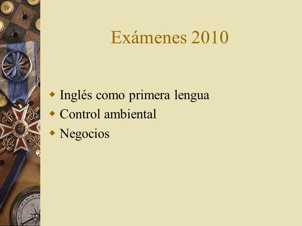 Exámenes 2010 Inglés como primera lengua Control ambiental Negocios