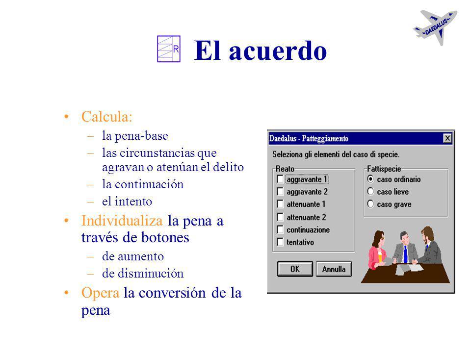 Funcionalidades de la tabla Por cada delito: El prospecto de los datos El cálculo para negociar File de notas Anotación de eventos que modifican o ext