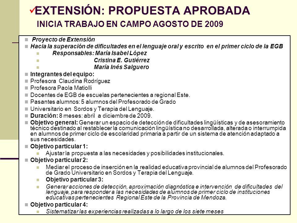 Directora Prof.Cristina Gutiérrez Co directora Prof.Gabriela Herrera 10 Proyecto de Extensión Hacia la superación de dificultades en el lenguaje oral
