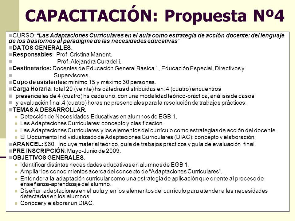 Directora Prof.Cristina Gutiérrez Co directora Prof.Gabriela Herrera 15 CAPACITACIÓN: Propuesta Nº4 CURSO: Las Adaptaciones Curriculares en el aula co