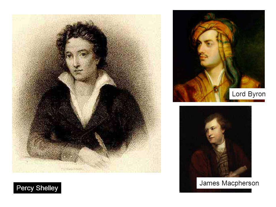 Percy Shelley Lord Byron James Macpherson