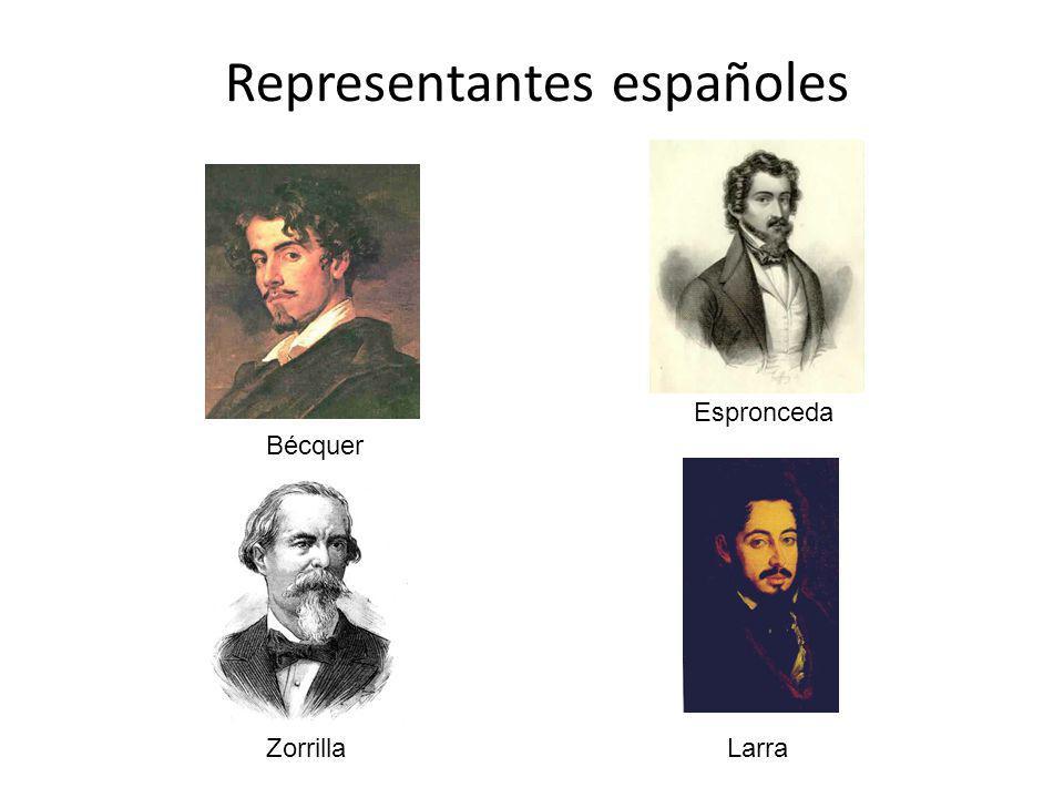Representantes españoles Bécquer Espronceda ZorrillaLarra