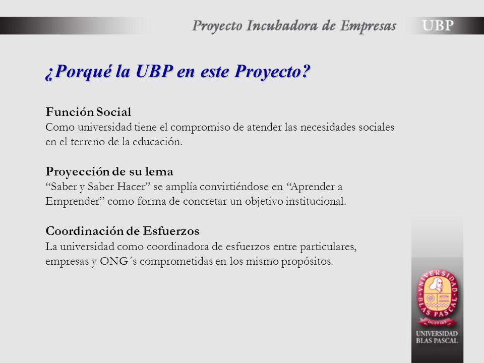 ¿Porqué la UBP en este Proyecto.