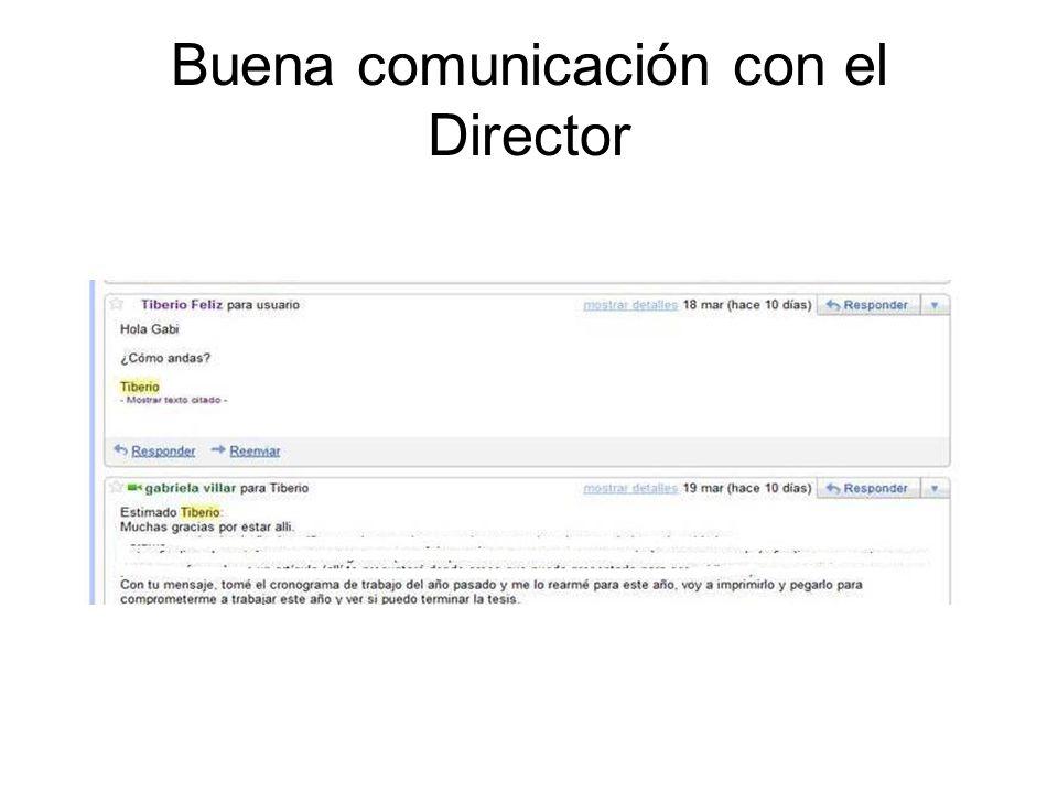 Buena comunicación con el Director