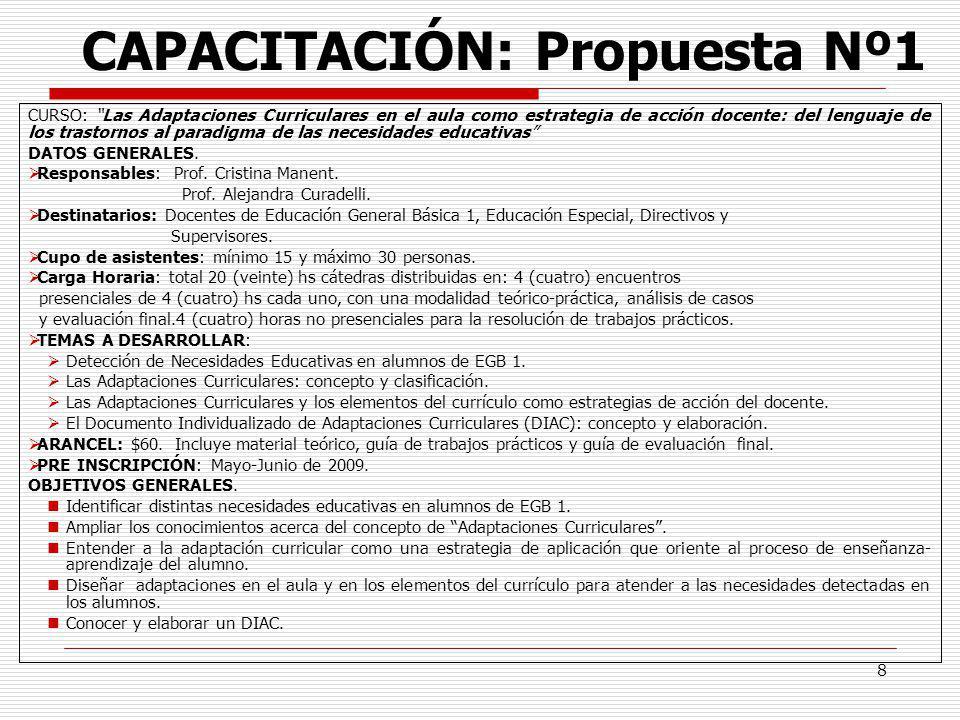 8 CAPACITACIÓN: Propuesta Nº1 CURSO: Las Adaptaciones Curriculares en el aula como estrategia de acción docente: del lenguaje de los trastornos al par