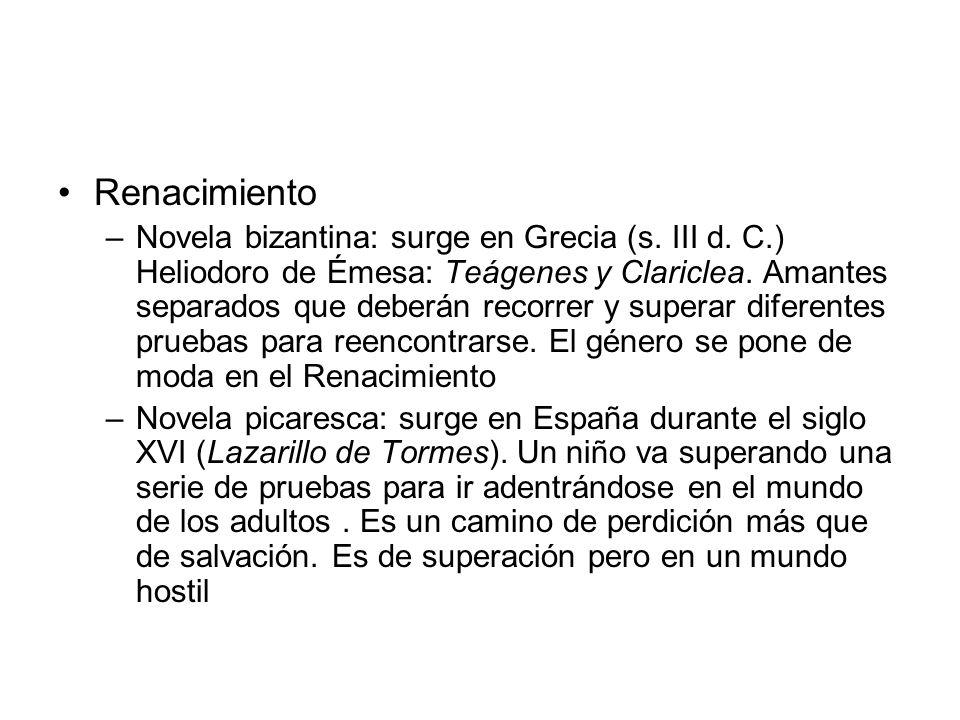Renacimiento –Novela bizantina: surge en Grecia (s.